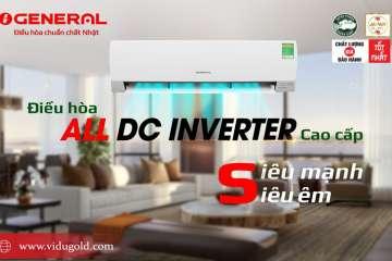 Điều hòa GENERAL All DC Inverter – Dẫn đầu về hiệu suất làm lạnh – Chinh phục thế giới với các giá trị siêu tốt!