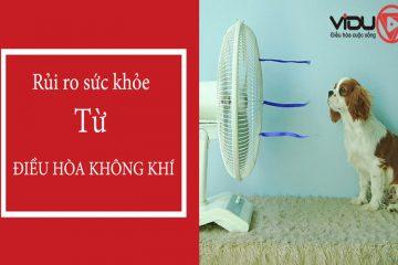 Tránh các rủi ro về sức khỏe do sử dụng quá nhiều điều hòa không khí